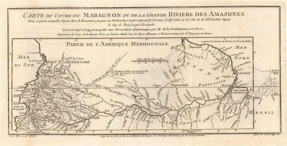 Carte du Cours du Maragnon ou de la Grande Riviere des Amazones Dans sa partie navigable depuis Jaen de Bracamoros jusqu'a son Embouchure et qui comprend la Province de Quito, et la Côte de la Guïane depuis le Cap de Nord jusqu'à Esséquebè. - Main View