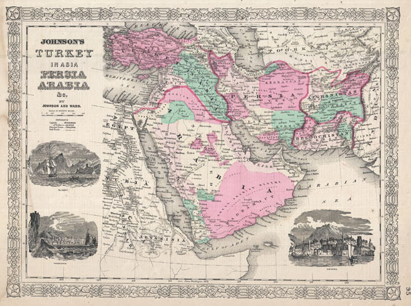 Johnson's Turkey in Asia Persia, Arabia & Co.