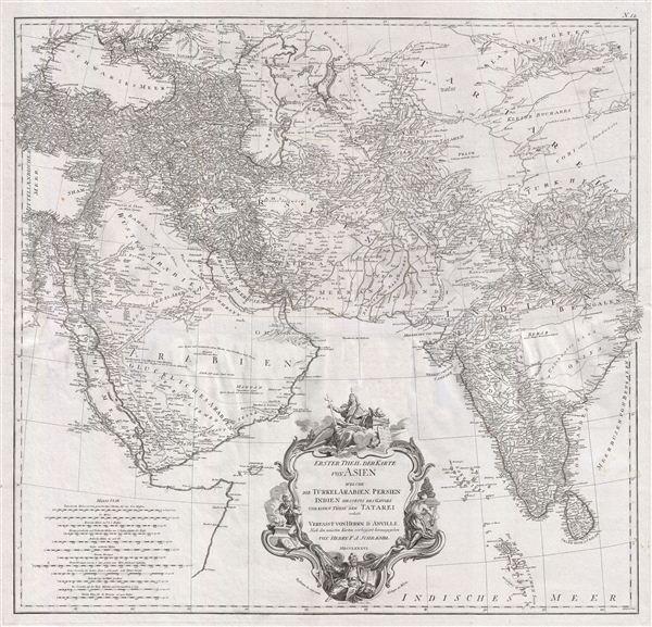 Erster Theil der Karte von Asien welche die Türkei, Arabien, Persien Indien diesseits des Ganges und einen Theil der Tatarei enthält.