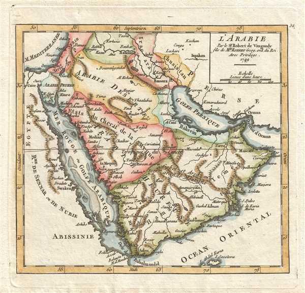L'Arabie. Par le Sr. Robert de Vaugondy fils de Mr. Robert Geog. ord. du Roi.
