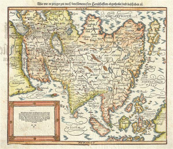 Asia wie es Jetziger Zeit nach den Furnemesten Herrschafften Abgetheilet und Beschriben ist.