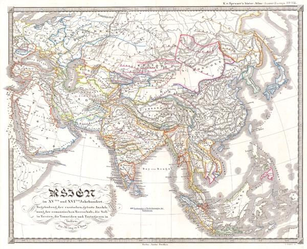 Asien im VIten und XVIten Jahrhundert. Begrundung der russuschen, grosste ausdehnung der osmannischen Herrschaft; die Sofi in Persien die Timuriden und Portugiesen in Indien die Ming in China