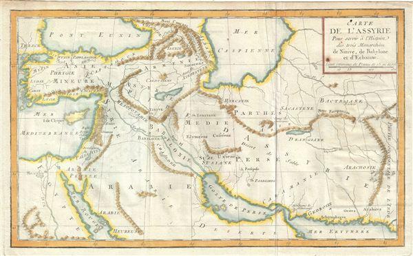 Carte de l'Assyrie Pour servir a l'Histoire des trois Monarchiea de Ninive, de Babylone et d'Ecbatane.