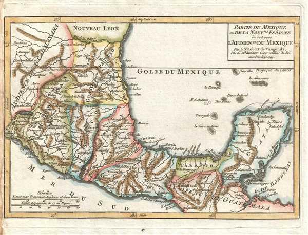 Partie du Mexique ou de la Nouvelle Espagne où se trouve l'Audience de Mexique. Par le Sr. Robert de Vaugondy, Fils de Mr. Robert Géogr. ordin. du Roi.