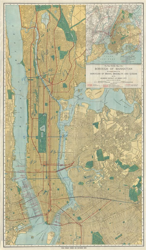 The Rand McNally Map of the Borough of Manhattan the principal portions of the Boroughs of Bronx, Brooklyn and Queens and the Business District of Jersey City.