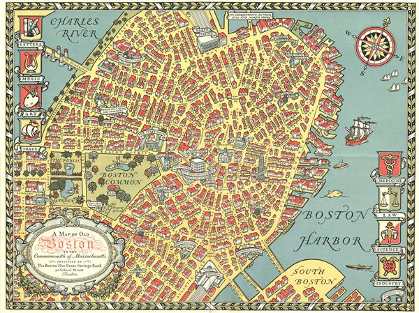 A Map of Old Boston in the Commonwealth of Massachusetts.  Presented by The Boston Five Cents Savings Bank 30 School Street Boston.