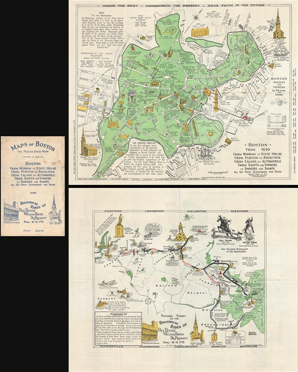 Boston from 1630 From Wigwam to State House From puritan to Racketeer From Calash to Automobile From Saints and Sinners to Sinners and Saints All Set Forth Diagramed and Dated.  /  Picture Story of the Historical Rides of Paul Revere William Dawes Dr. Prescott April 18-19, 1775.