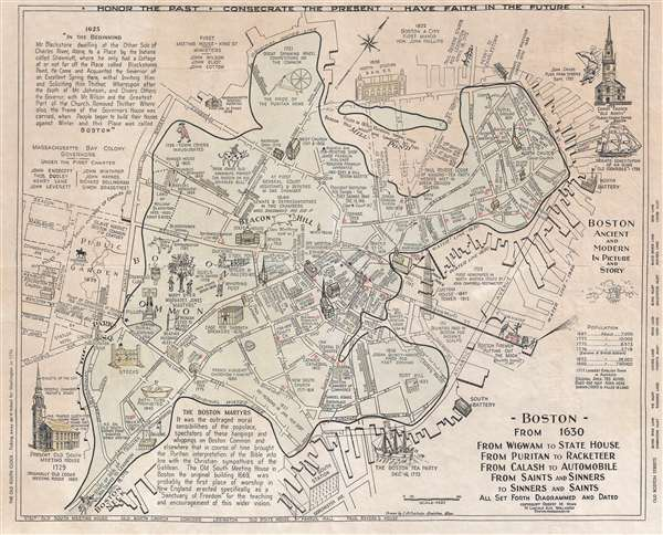 Boston from 1630 From Wigwam to State house From puritan to Racketeer From Calash to Automobile From Saints and Sinners to Sinners and Saints All Set Forth Diagramed and Dated.