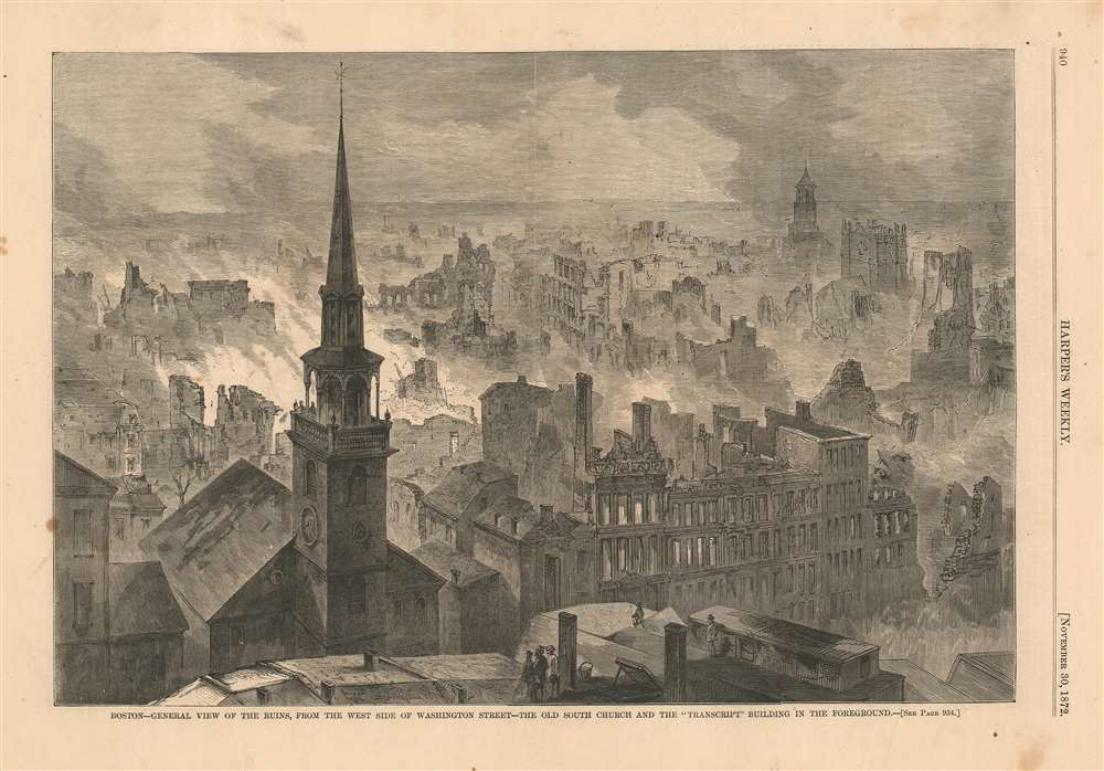 Boston - General View of the Ruins, From the West Side of Washington Street - The Old South Church and the 'Transcript' Building in the Foreground. - Main View