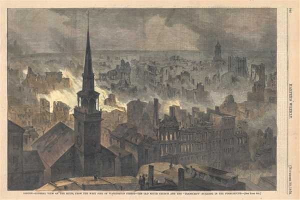 Boston-General view of the Ruins, from the West side of Washington Street - The Old South Church and the 'Transcript' Building in the foreground.