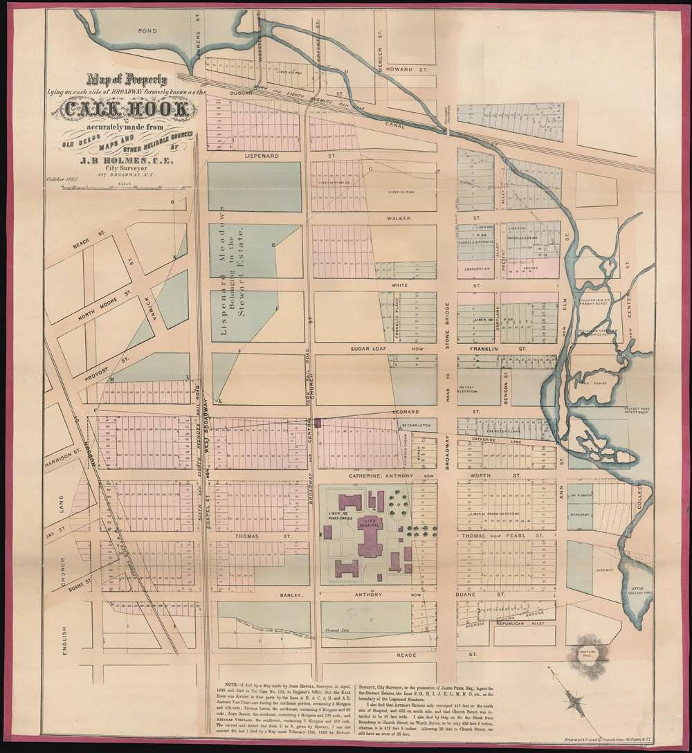 Map of Property Lying on each Side pf Broadway formerly known as the Calk Hook accurately made from Old Deeds Maps and Other Reliable Sources by J. B. Holmes, C.E. City Surveyor. - Main View