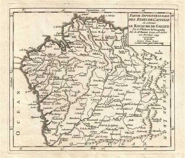 Partie Septentrionale des Etats de Castille où se trouve le Royaume de Gallice. Par le Sr. Robert de Vaugondy. Fils de Mr. Robert Geogr. ord. du Roi.