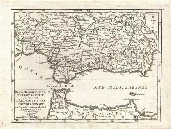 Partie Meridionale des Etats de Castille, où se trouvent l'Andalousie et le Royaume de Grenade. Par le Sr. Robert de Vaugondy, fils de Mr. Robert Géog. du Roi. - Main View