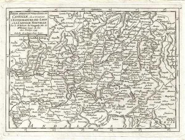 Partie Meridionale des Etats de Castille, où se trouvent l'Estremadure-de-Leon et La Castille Nouvelle. Par le Sr. Robert de Vaugondy, fils de Mr. Robert Geogr. du Roi.