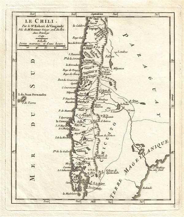 Le Chili. Par le Sr. Robert de Vaugondy, Fils de Mr. Robert Geogr. ord. du Roi.