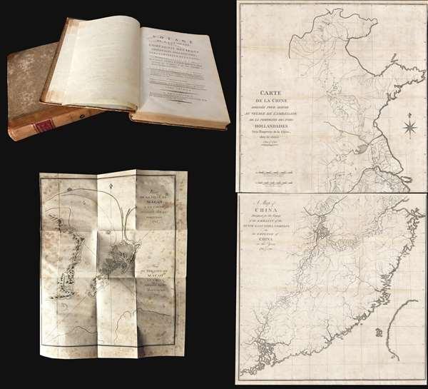 Voyage de l'ambassade de la Compagnie des Indes Orientales Hollandaises, vers l'empereur de la Chine, dans les années 1794 et 1795..