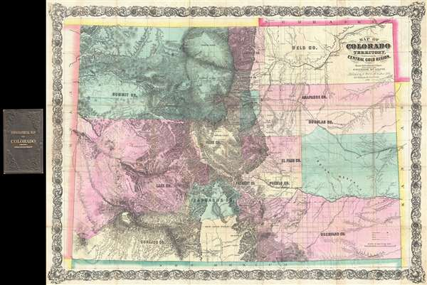 Map of Colorado Territory, Embracing the Central Gold Region.