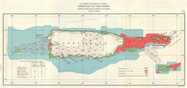 U.S. Coast and Geodetic Survey Condition of Field Work Porto Rico and Virgin Islands June 20, 1926.