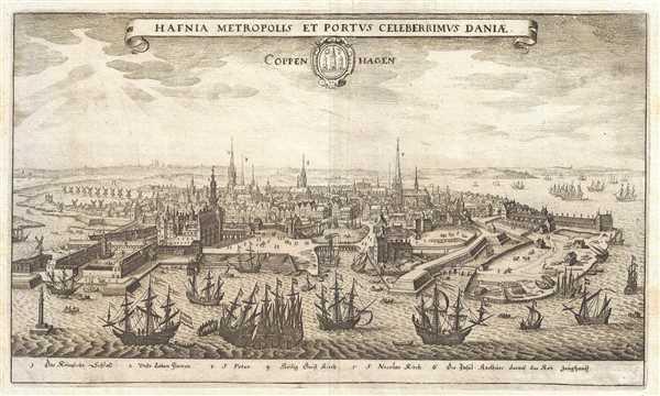 Hafnia Metropolis et Portus Celeberrimus Daniæ. Coppenhagen.