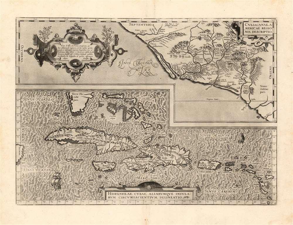 Culiacanae, America Regionis Descriptio./ Hispaniolae, Cubae, Aliarumque Insularum Circumiacentium, Delineatio./ Cum Imp. et Regio./ privilegio decennali 1579. - Main View
