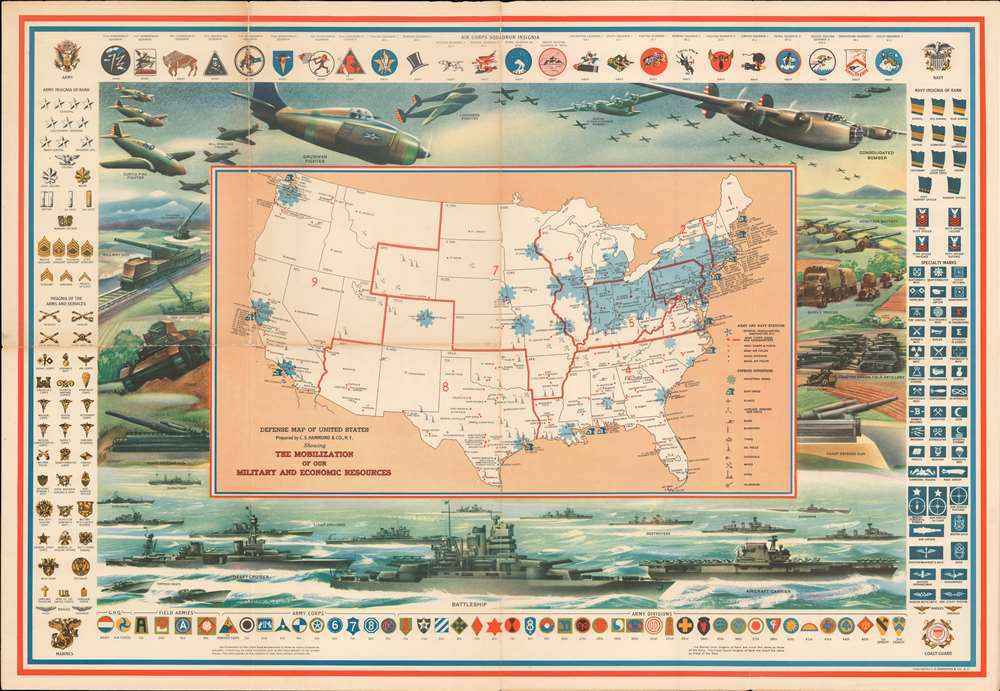 Defense Map of the United States Prepared by C.S. Hammond and Company, N.Y. Showing the Mobilization of our Military and Economic Resources. - Main View