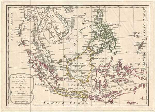 The East India Islands, Comprehending the Isles of Sunda the Maluccas and the Philippine Islands.