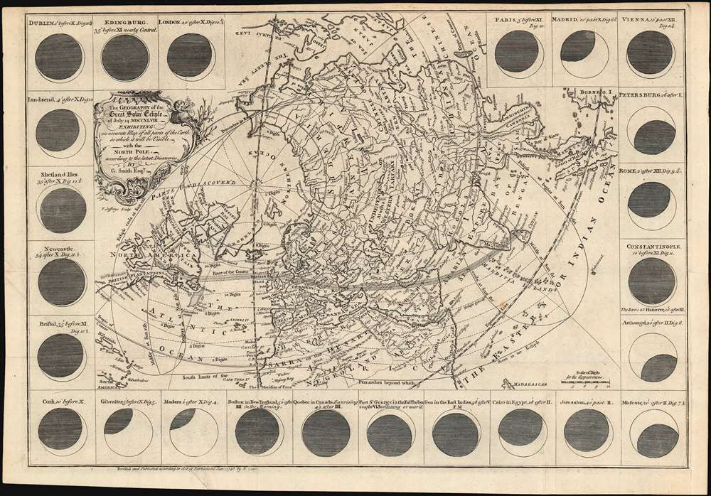 Thegeographyofthegreatsolareclipseof July 14 MDCCXLVIII. : exhibiting an accurate map of all parts oftheEarth in which it will be visible withtheNorth Pole according tothelatest discoveries.