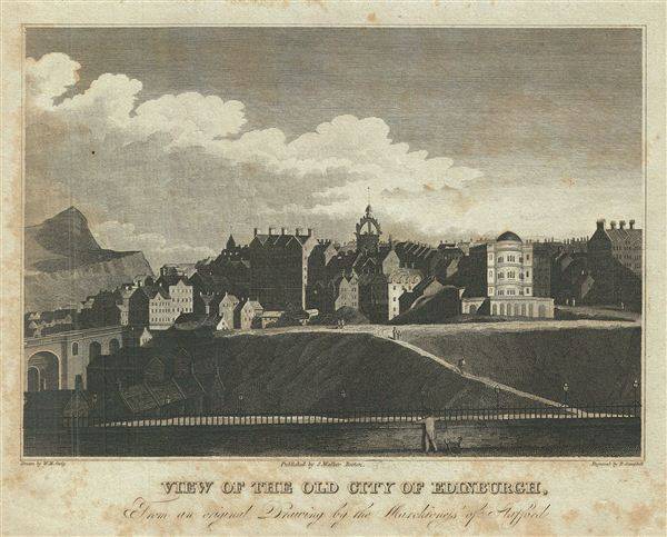 View of The Old City of Edinburgh, From an original drawing by the Marchionefs of Stafford.