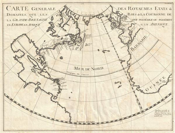 Carte Generale des Royaumes, Etats and Domaines, Que les Rois and La Couronne de La Grande Bretagne ont Possedez ou Possedent en Europe en Afrique and En Amerique.