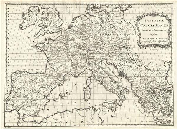 Imperium Caroli Magni Occidentis Imperatoris ad finem Saeculi Post Christum VIII.VI