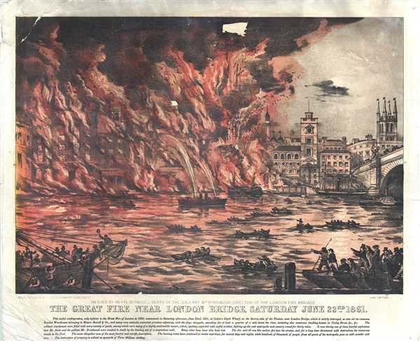 The Great Fire Near London Bridge, Saturday June 22nd, 1861.