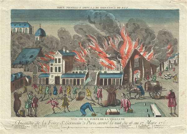 Vue de la Porte de la Treille de l'Incendie de la Foire St. Germain a Paris arrive la nuit du 16 au 17 Mars 1762.