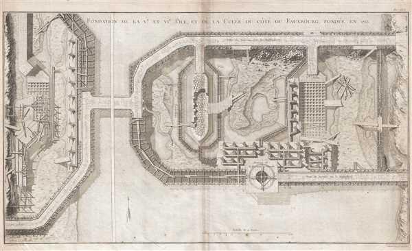 Fondation de la Ve et VIe Pile, et de la Culée du Côté du Fauxbourg, Fondée en 1753.