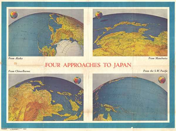 NEWSMAP. For the Armed Forces. 243rd Week of the War - 125th Week of U.S. Participation. Volume III No. 3F / Four Approaches to Japan. Volume III No. 3B - Main View