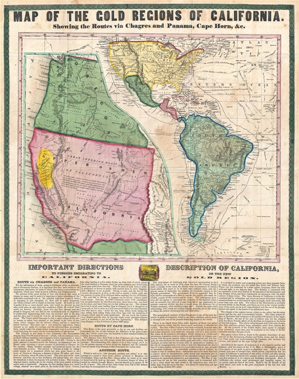 Map of the Gold Regions of California.  Showing the Routes via Chagres and Panama, Cape Horn, & c.
