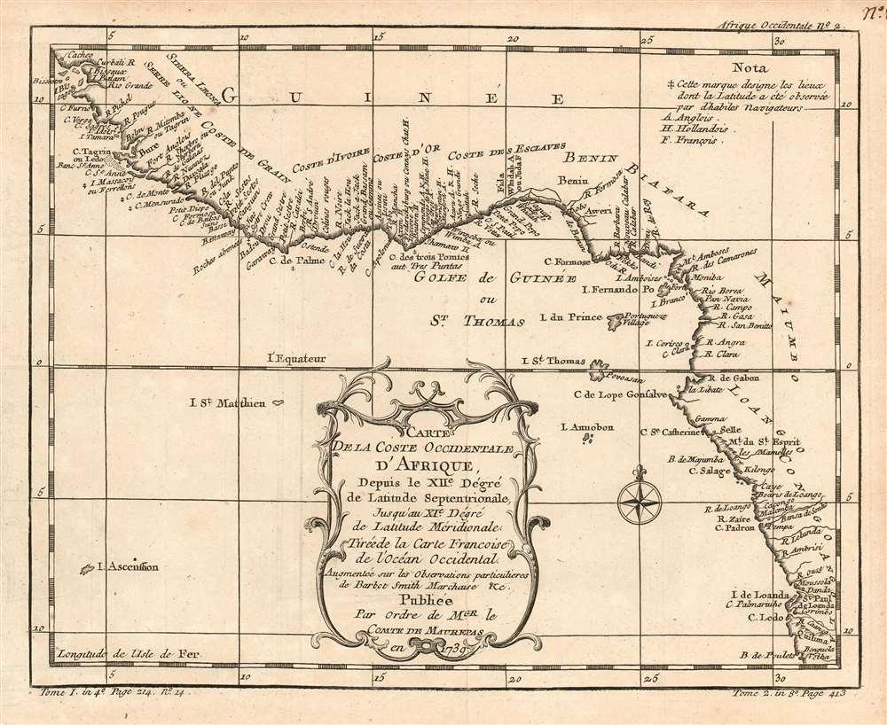Carte De La Coste Occidentale D'Afrique, Depuis le XII.e Dégré de Latitude Septentrionale, Jusqu'au XI.e Dégré de Latitude Méridionale.  Tirée de la Carte Francoise de l'Océan Occidental. Augmenteé sur les Observations particulieres de Barbot Smith Marchaise etc. Publiee Par Ordre de MGR. le Comte De Maurepas en 1738. - Main View