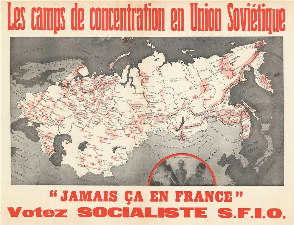 Les camps de concentration en Union Soviétique. 'Jamais ça en France'. Votez Socialiste S.F.I.O. - Main View
