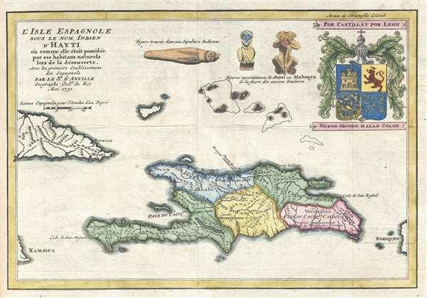 L'Isle Espagnole Sous le Nom Indien d'Hayti où comme elle étoit possédée par ses habitans naturels lor de la découverte, Avec les prémiers Etablissements des Espagnols.