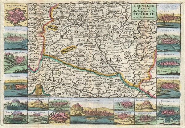 Nouvelle Carte du Royaume de Hongrie Avec ses Forteresses. / Nieuwe Kaart van Hongarien.