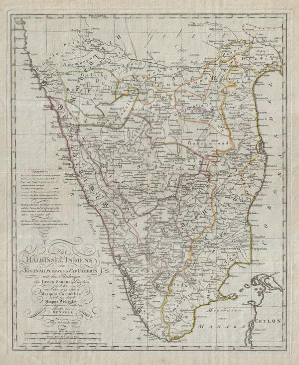 Die Halbinsel Indiens vom Kistnah Flusse bis Cap Comorin mit den Theilungen von Tippo Sahebs Landern nach den in Jahre 1782 durch Marquis Cornwallis und 1799 durch Marquis Wellesley abgeschloffenen, Tractaten, entworfenvon I. Rennell.