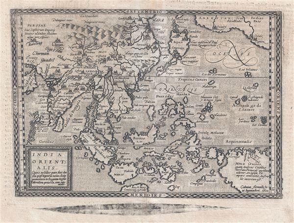 India Orientalis. cuius nobilior pars sunt duo ista quasi ingentia totius Asiæ promontaria in Oceanum versus Meridiem projecta, cum suis insulis.