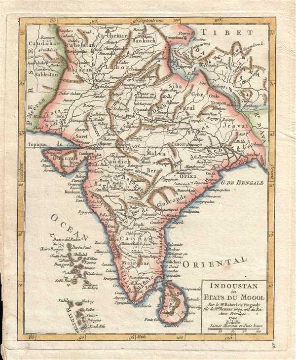Indoustan ou Etats du Mogol. Par le Sr. Robert de Vaugondy fils de Mr. Robert Geog. ord. du Roi.