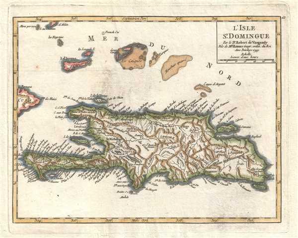 L'Isle St. Domingue. Par le Sr. Robert de Vaugondy, Fils de Mr. Robert Geogr. ordin. du Roi.