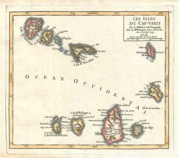 Les Isles du Cap-Verd. Par le Sr. Robert de Vaugondy Fils de Mr. Robert Géog. ord. du Roi.