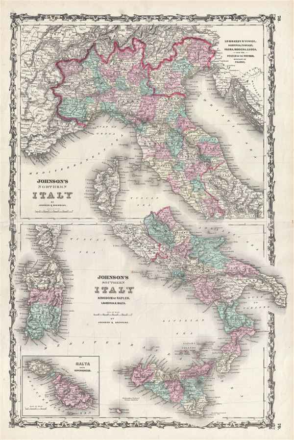 Johnson's Northern Italy, Lombardy, Venice, Sardinia, Tuscany, Parma, Modena, Lucca, and the States of the Church. / Johnson's Southern Italy, Kingdom of Naples, I. Sardinia & Malta.