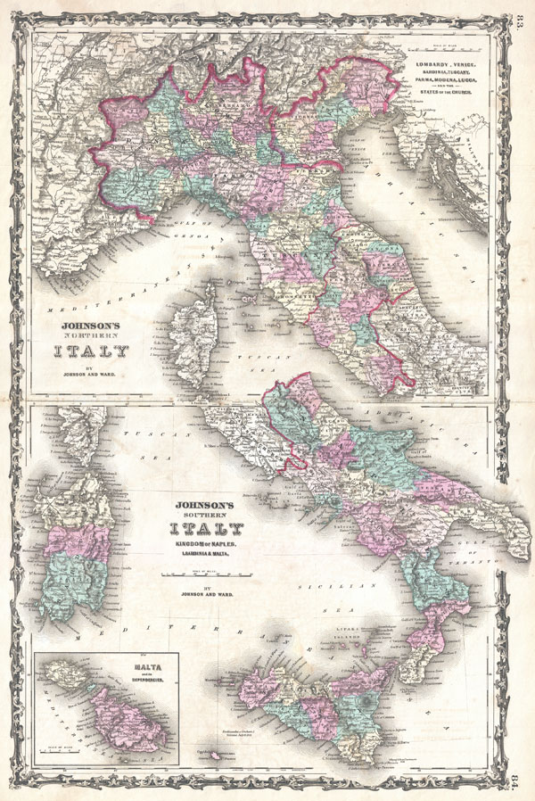 Johnson's Northern Italy. Lombardy, Venice, Sardinia, Tuscany, Parma, Modena, Lucca and the States of the Church. / Johnson's Southern Italy Kingdom of Naples, I. Sardinia & Malta.