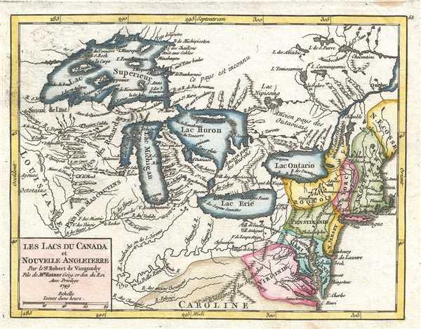 Les Lacs du Canada et Nouvelle Angleterre. Par le Sr. Robert de Vaugondy, fils de Mr. Robert Géog. ordin du Roi