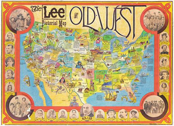 The Lee Pictorial Map of the Old West.