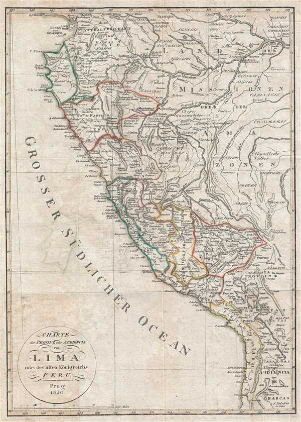 Charte der Provinz oder Audencia von Lima oder des alten Konigreichs Peru.
