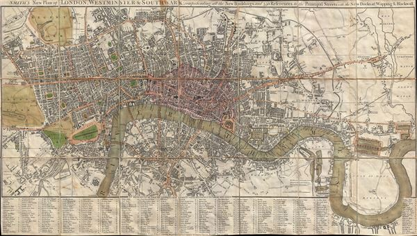 Smith's New Plan of London, Westminster and Southwark: Comprehending All the New Buildings and 350 References to the Principal Streets with the New Docks at Wapping and Blackwell.